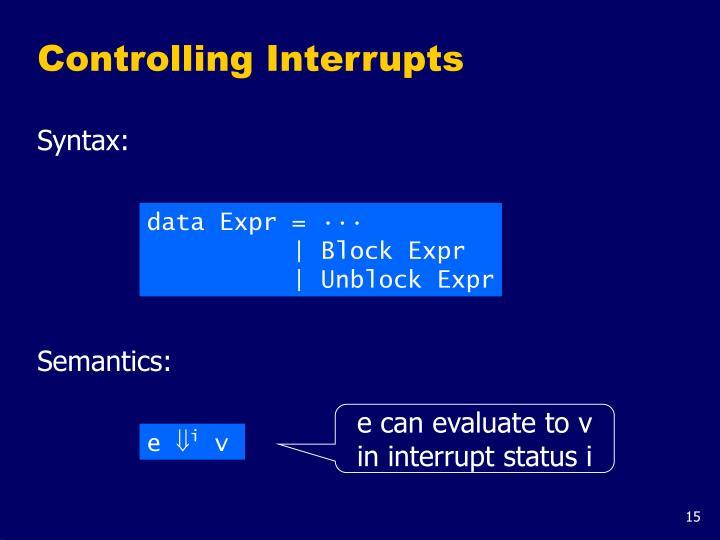 Controlling Interrupts