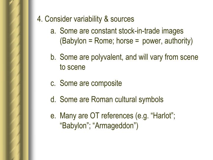 4. Consider variability & sources