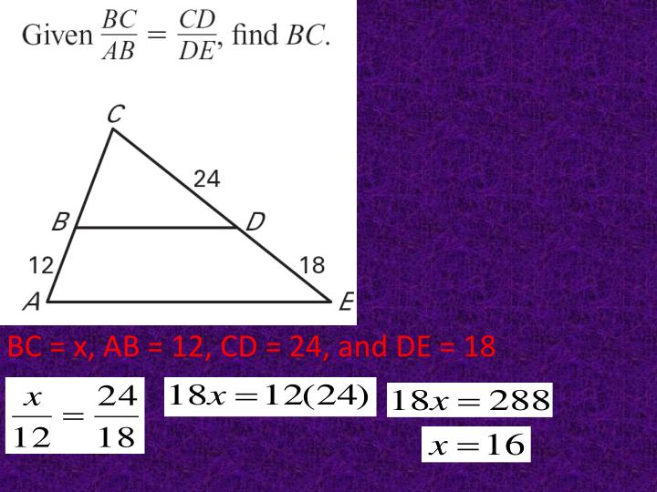 BC = x, AB = 12, CD = 24, and DE = 18