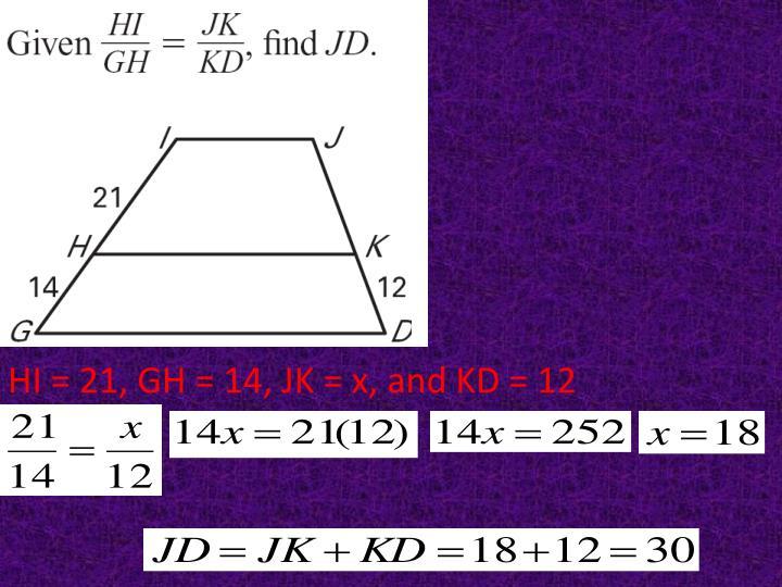 HI = 21, GH = 14, JK = x, and KD = 12