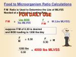 food to microorganism ratio calculations