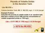 pounds of volatile solids in the aeration tank