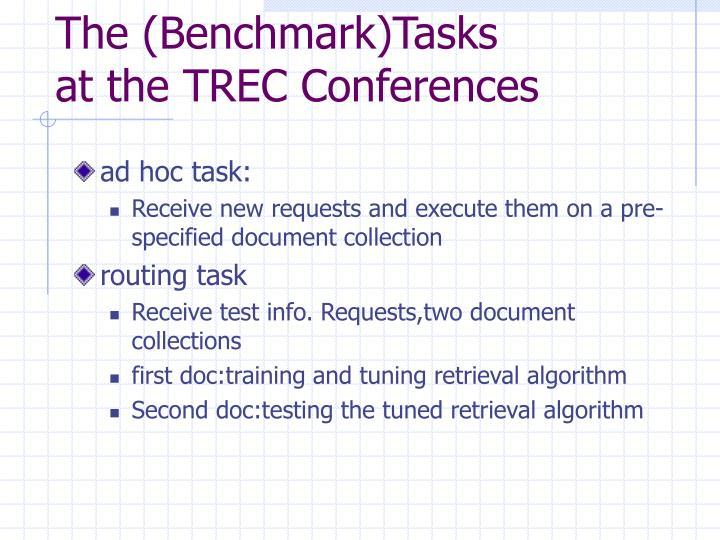 The (Benchmark)Tasks
