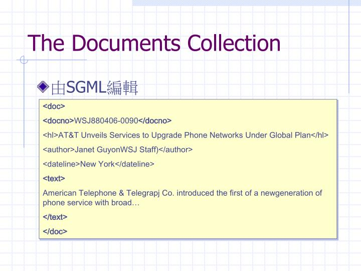 The Documents Collection