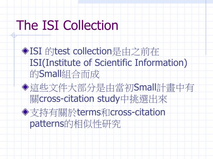 The ISI Collection