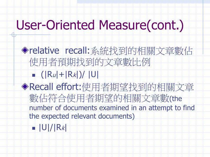 User-Oriented Measure(cont.)