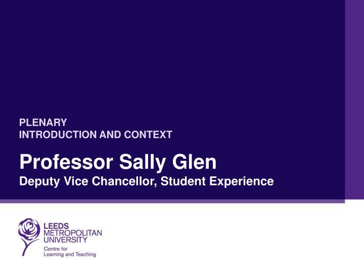 Professor sally glen deputy vice chancellor student experience