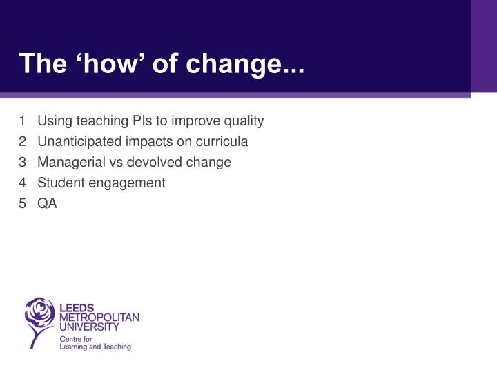 The 'how' of change...