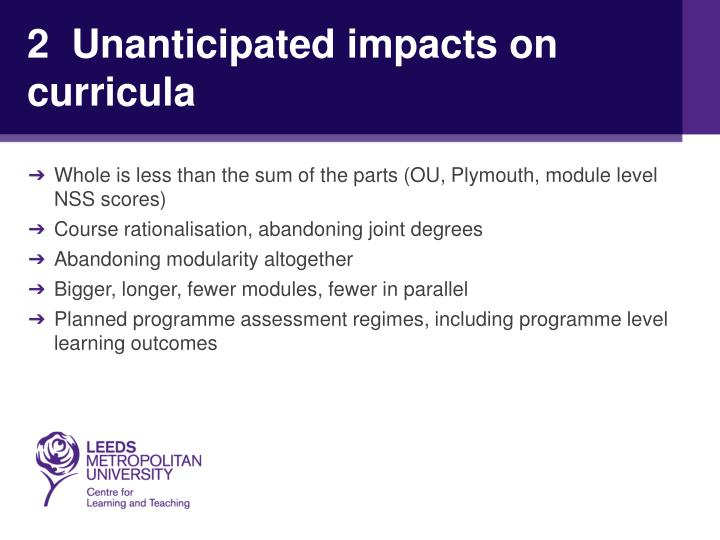 2  Unanticipated impacts on curricula