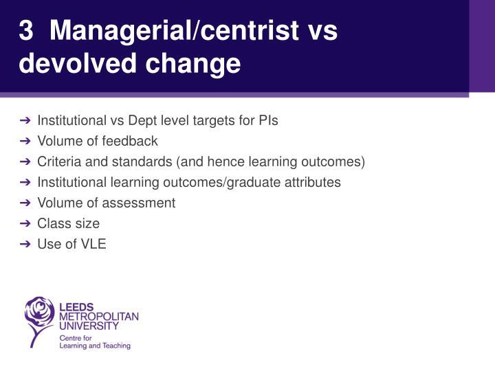 3  Managerial/centrist