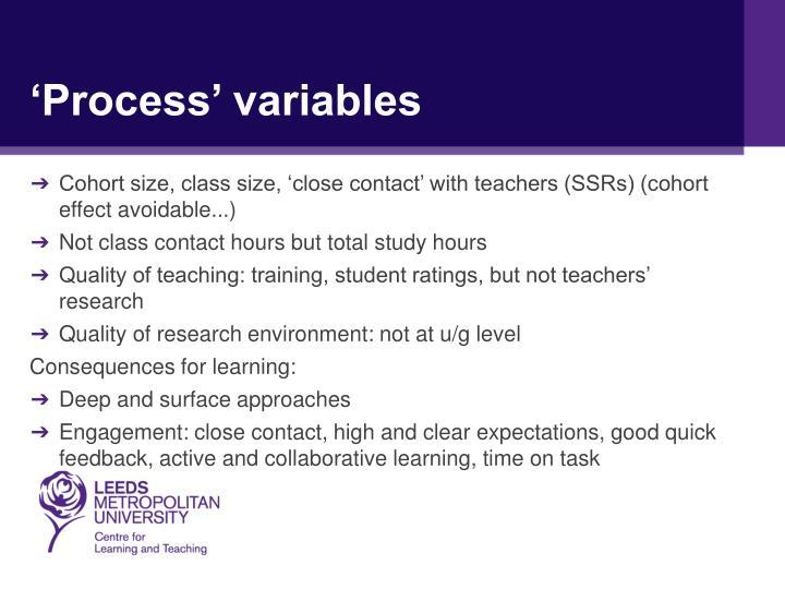 'Process' variables