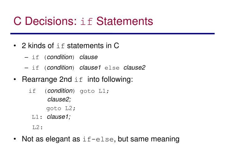 C Decisions: