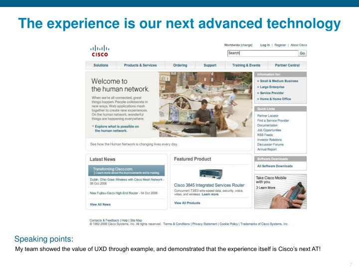 The experience is our next advanced technology