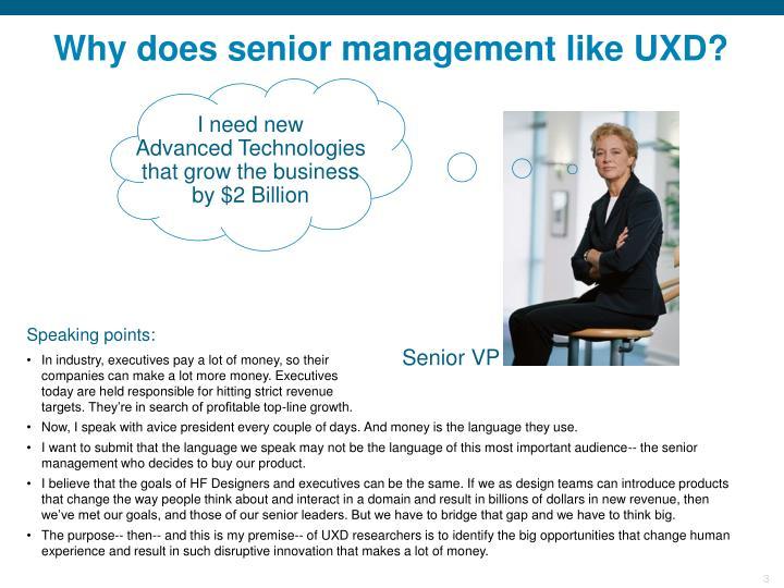 Why does senior management like uxd