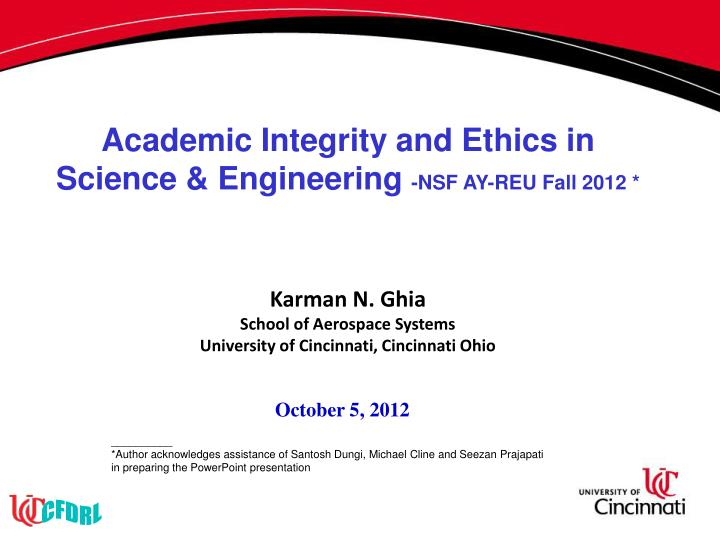 Academic Integrity and Ethics in Science & Engineering