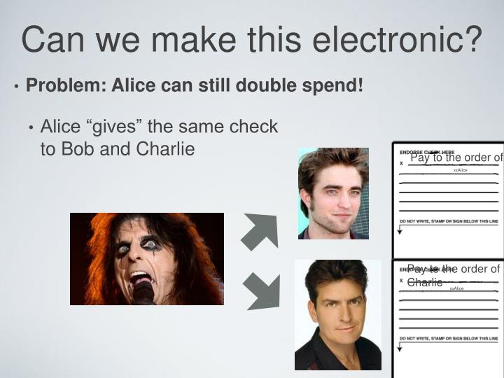 Can we make this electronic?