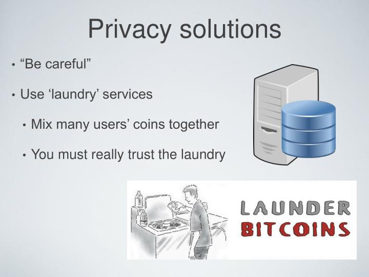 Privacy solutions