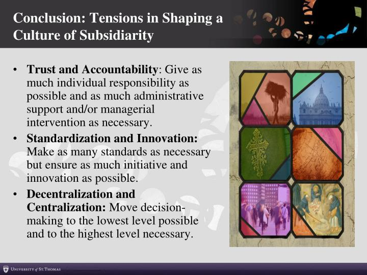 Conclusion: Tensions in Shaping