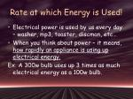 rate at which energy is used