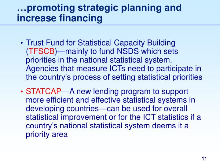 …promoting strategic planning and