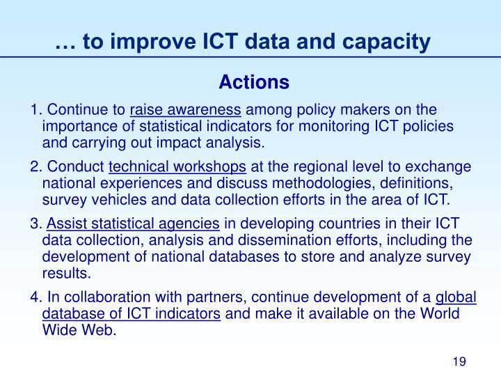 … to improve ICT data and capacity