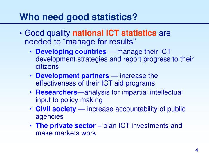 Who need good statistics?
