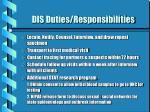 dis duties responsibilities