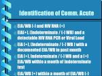 identification of comm acute
