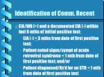 identification of comm recent