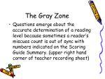 the gray zone