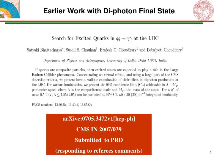 Earlier Work with Di-photon Final State