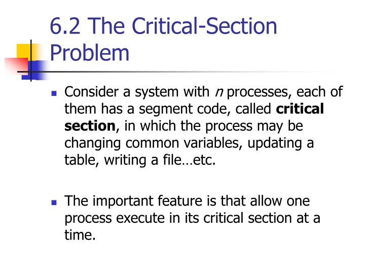 6.2 The Critical-Section Problem
