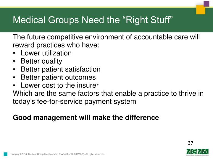 "Medical Groups Need the ""Right Stuff"""