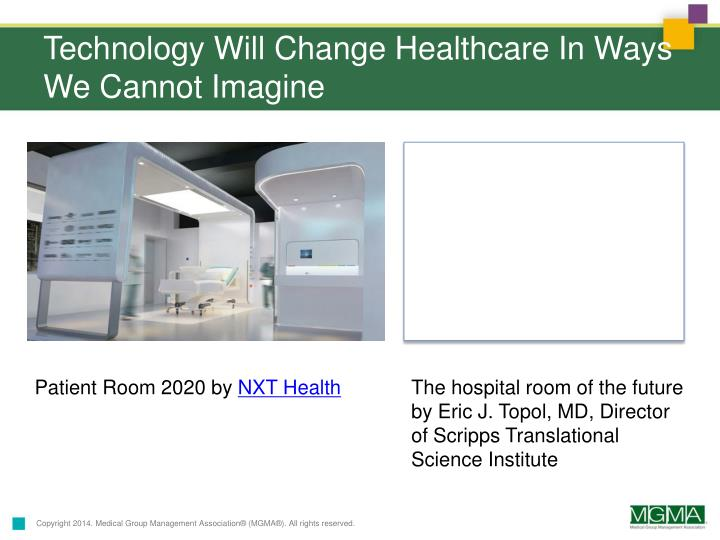 Technology Will Change Healthcare In Ways We Cannot Imagine