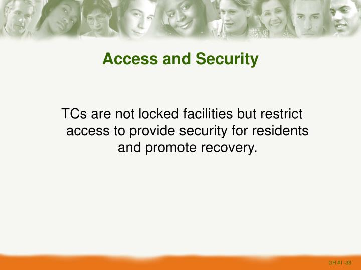 Access and Security