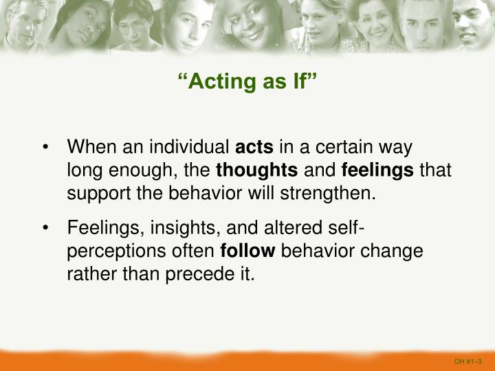 Acting as if