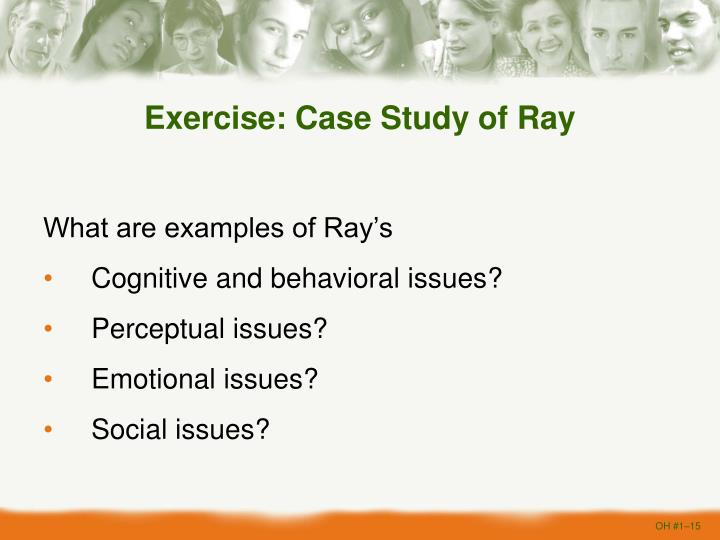 Exercise: Case Study of Ray