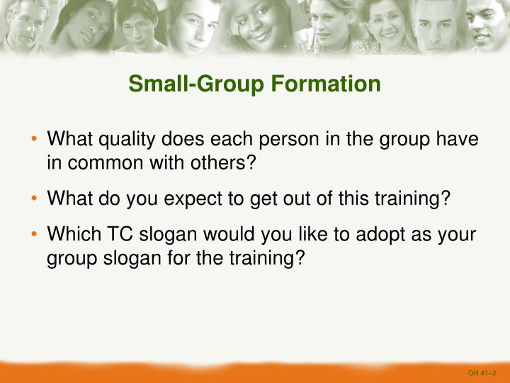 Small group formation