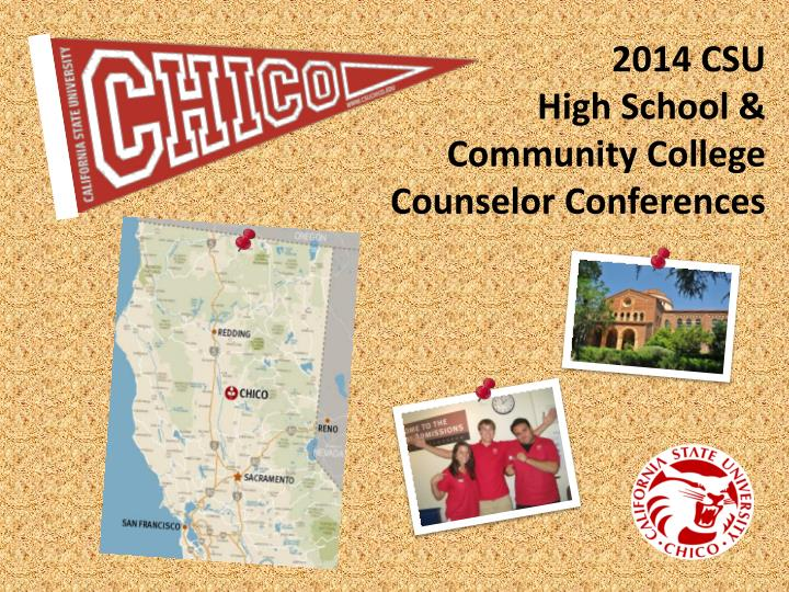 2014 csu high school community college counselor conferences