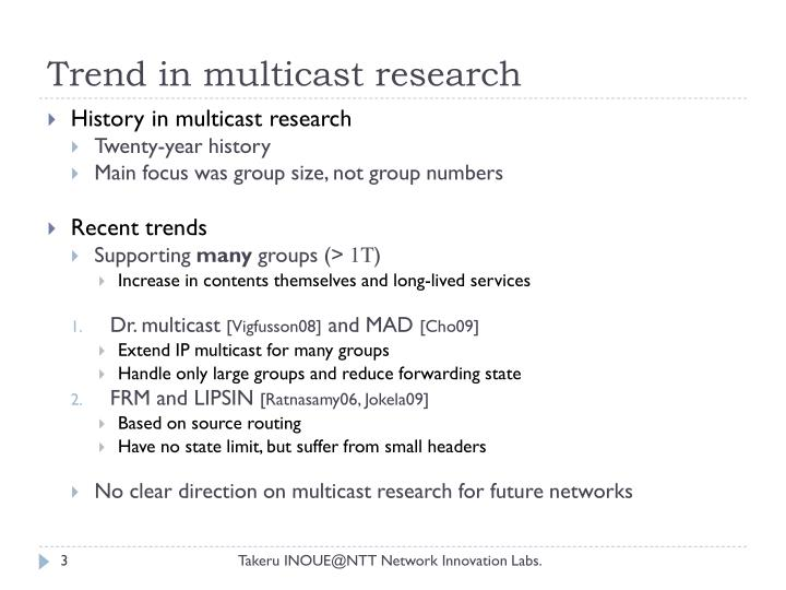 Trend in multicast research