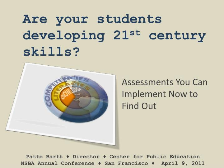 Are your students developing 21 st century skills