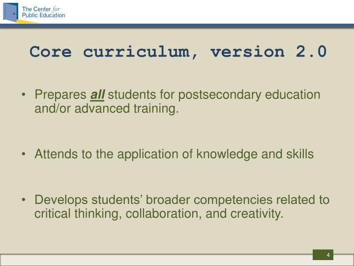 Core curriculum, version 2.0