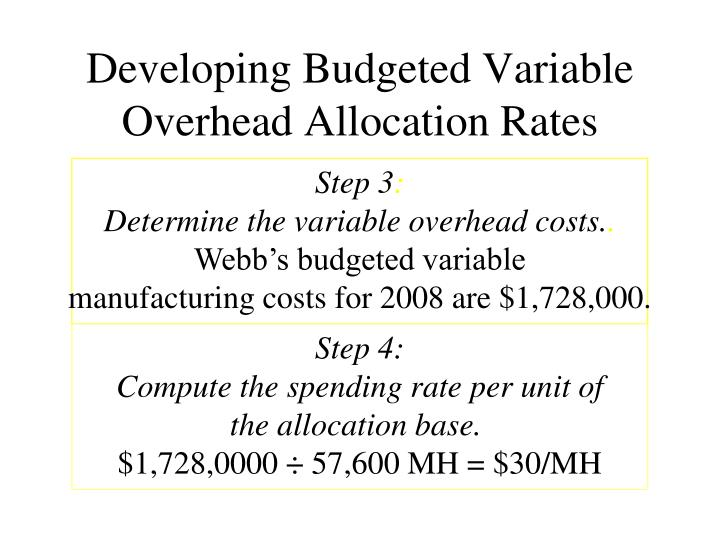 marketing and overhead allocation rate Overhead costs are not related to company revenue and therefore should not fluctuate rent, salaries and depreciation are examples of overhead costs that remain the same from month to month the fixed cost that might reflect a marginal monthly change is utilities.