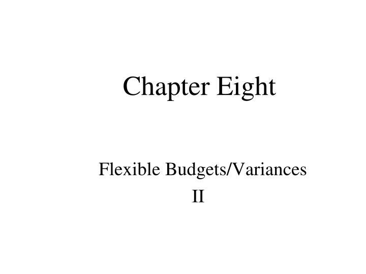 flexible budgets variances ii n.