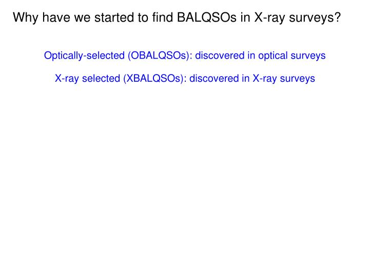 Why have we started to find BALQSOs in X-ray surveys?