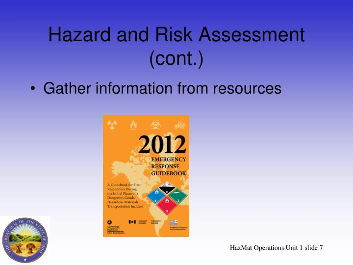 Hazard and Risk Assessment (cont.)