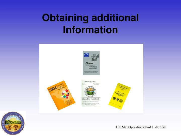 Obtaining additional Information