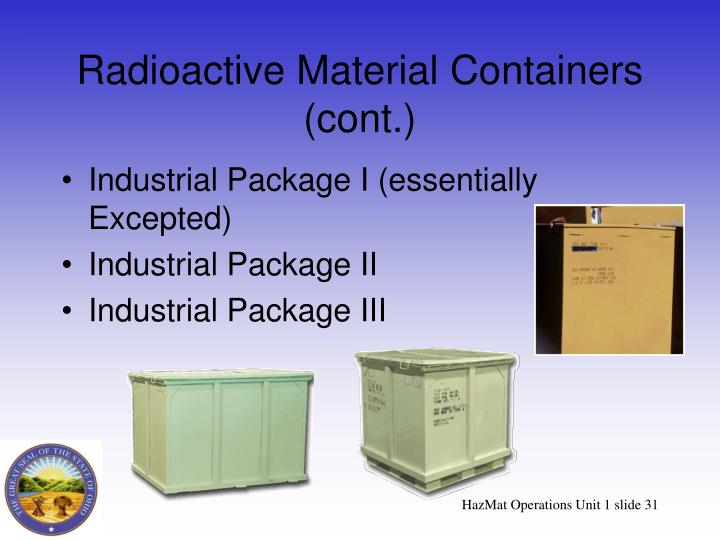 Radioactive Material Containers (cont.)