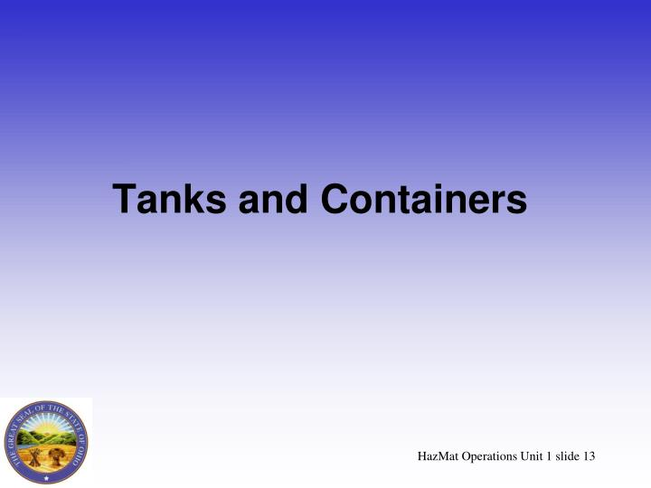Tanks and Containers