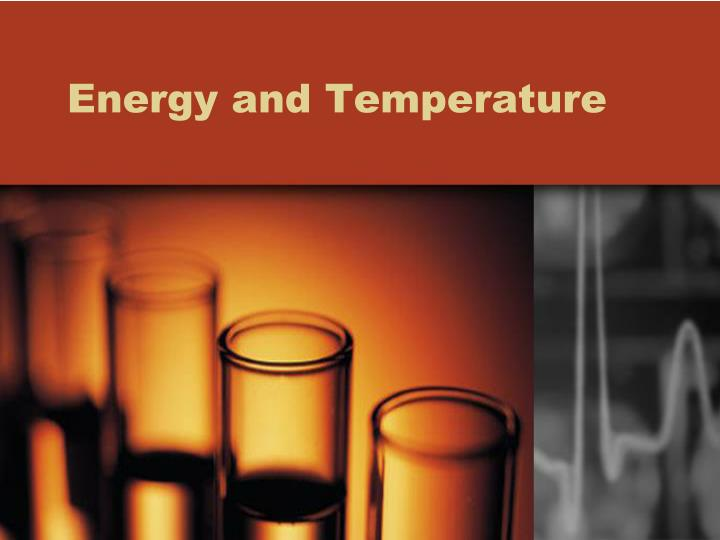 energy and temperature n.